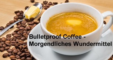 bulletproof coffee schmackhaftes energie fr hst ck rezept wirkung. Black Bedroom Furniture Sets. Home Design Ideas
