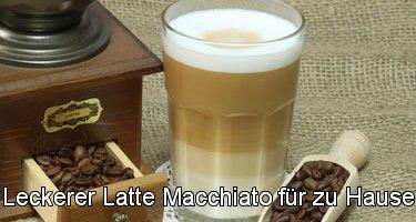 Der Latte Macchiato für zu Hause