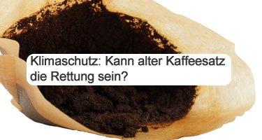 Klimaschutz mit Kaffeesatz